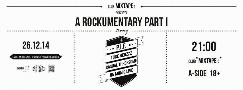 P.I.F., Tube Hedzzz, Casual Threesome & Jin Monic at Club Mixtape 5